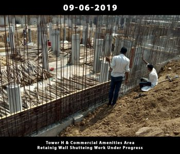 Tower H & Commercial Amenities Area Retainig Wall Shutteing Work Under Progress